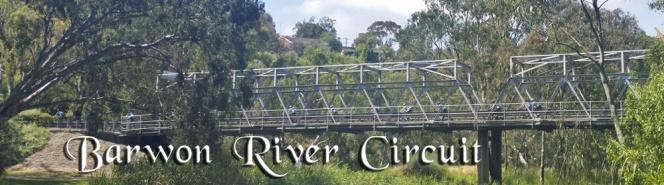 Barwon River Circuit:  27th January,2018